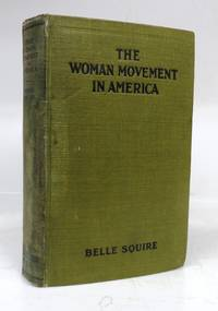 The Woman Movement in America: A Short Account of the Struggle for Equal Rights
