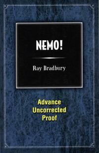 Nemo! by  Ray Bradbury - Paperback - 2012 - from Ziesings (SKU: 65717)