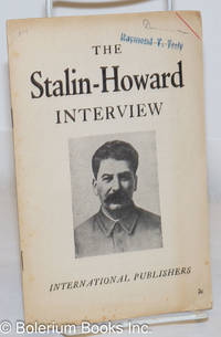 image of The Stalin-Howard interview. (Interview given by Joseph Stalin to Roy Howard, representative of the Scripps-Howard Newspaper chain, on March 1, 1936)