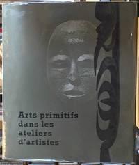 image of Arts primitifs dans les ateliers d'artistes.