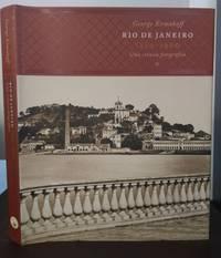 RIO DE JANEIRO 1840-1900: UMA CRÔNICA FOTOGRÁFICA