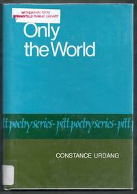 Only the World.  Pitt Poetry Series