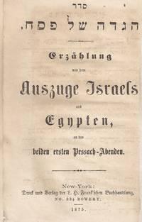 (XT-b) SEDER HA-HAGADAH LE-LEL SHIMURIM : ERZÄHLUNG VON DEM AUSZUGE  ISRAELS AUS EGYPTEN, AN...