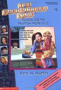 Claudia and the Phantom Phone Calls (The Babysitters Club)