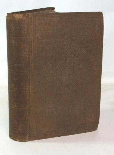 New York: Charles Roe, 1858. First Edition if the Revised and Enlarged Edition. An ex-library copy i...