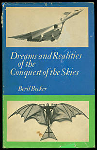 Dreams and Realities of the Conquest of the Skies