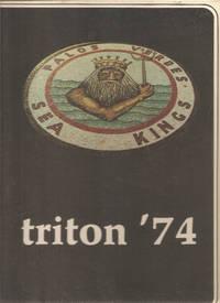 Palos Verdes High School Yearbook 1974 Palos Verdes Estates, CA (Triton)