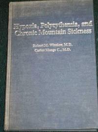 Hypoxia, Polycythemia, and Chronic Mountain Sickness