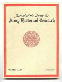 image of JOURNAL OF THE SOCIETY FOR ARMY HISTORICAL RESEARCH.  MARCH, 1966.  VOL. XLIV.  NO. 177.