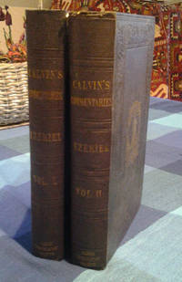 Commentaries on the First Twenty Chapters of the Book of the Prophet Ezekiel ; now first translated from the original Latin, and collated with the French version, in 2 Volumes
