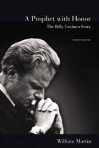 image of A Prophet with Honor: The Billy Graham Story