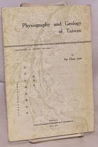 image of Physiography and geology of Taiwan; a paper presented before the Eighth Pacific Science Congress held at Manila, P. 1 in November 1953