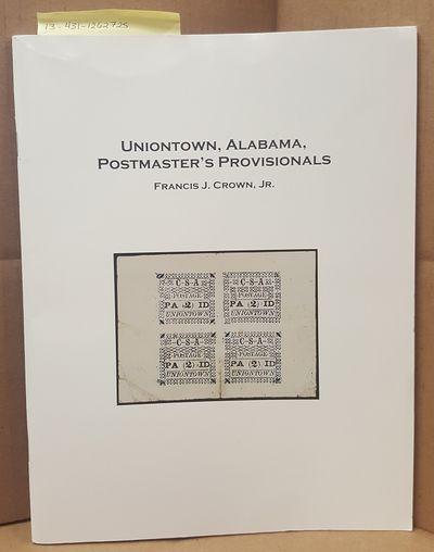 Confederate Stamp Alliance, Inc, 2016. First. Quarto; VG/no-DJ paperback; Staple-bound spine; Covers...