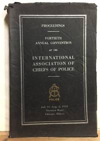 Proceedings of the Fortieth Annual Convention of the International Association of Chiefs of Police July 31 - August 3, 1993
