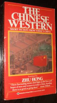 image of The Chinese Western An Anthology of Short Fiction from Today's China