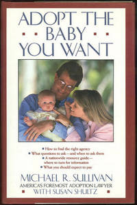 ADOPT THE BABY YOU WANT