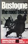image of Bastogne: The Road Block (Ballantine Battle Book No. 4)