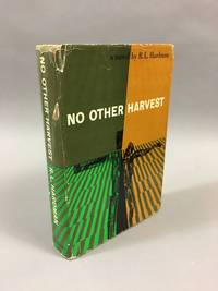 No Other Harvest