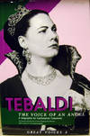 image of Renata Tebaldi:   The Voice of an Angel