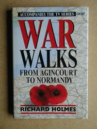 War Walks from Agincourt to Normandy.