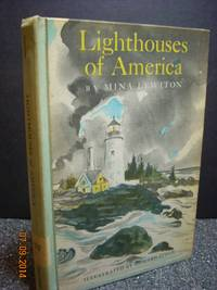 Lighthouses of America by  Mina Lewiton - Hardcover - 1967 - from Hammonds Books  and Biblio.com