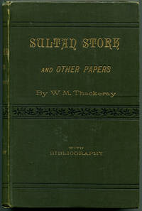 SULTAN STORK: and Other Stories and Sketches Now First Collected With Bibliography