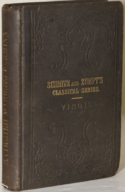 Philadelphia: Blanchard and Lea, 1853. Hard Cover. Very Good binding. A copy of Virgil's Carmina. Te...