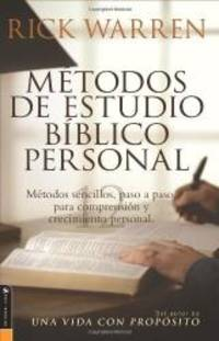 Metodos De Estudio Biblico Personal (Personal Bible Study Methods: 12 ways to study the Bible on your own) (Spanish Edition) by Rick Warren - Paperback - 2005-05-09 - from Books Express (SKU: 0829745386q)