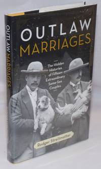 image of Outlaw Marriages: the hidden histories of fifteen extraordinary same-sex couples