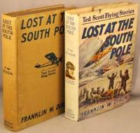 image of Lost At the South Pole, or, Ted Scott in Blizzard Land (The Ted Scott Flying Stories).