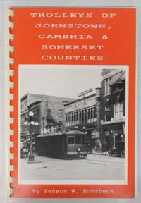 Trolleys of Johnstown, Cambria & Somerset Counties