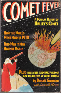 Comet Fever by  Kenneth  Donald; Mirvis - Paperback - First Edition Thus; First Printing - 1985 - from biblioboy (SKU: 028975)