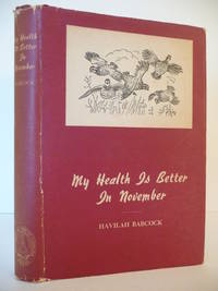 image of My Health is Better in November: Thirty-Five Stories of Hunting and Fishing in the South