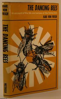 image of The Dancing Bees: An Account of The Life and Senses of The Honey Bee