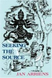 Seeking the Source by Jan Arriens - Paperback - 2007-11-16 - from Books Express and Biblio.com