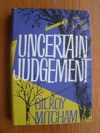 Uncertain Judgement