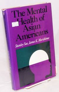 The mental health of Asian Americans
