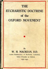 The Eucharistic Doctrine of the Oxford Movement