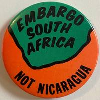 image of Embargo South Africa not Nicaragua [pinback button]