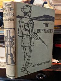 THE PATHFINDER by James Fenimore Cooper - circa 1920's