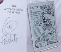 image of The Astonishment of Apples: poems on love and betrayal [signed with doodle]