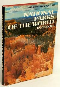 National Parks Of The World In Color The World of Nature