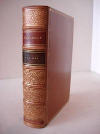 PICCADILLY IN THREE CENTURIES. With Some Account of Berkeley Square and the Haymarket