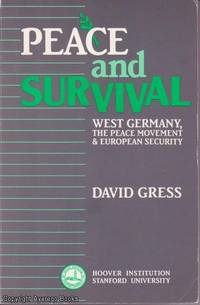 image of Peace and Survival: West Germany, the Peace Movement, and European Security