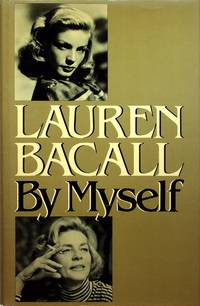 LAUREN BACALL BY MYSELF.