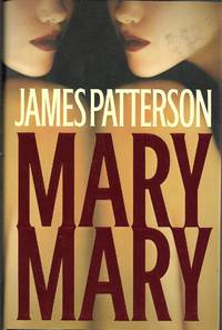 Mary, Mary by James Patterson - 2005