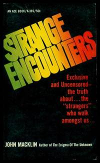 STRANGE ENCOUNTERS by  John Macklin - Paperback - First Edition - 1968 - from W. Fraser Sandercombe and Biblio.com