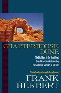Chapterhouse - Dune by Frank Herbert - Hardcover - 2009 - from ThriftBooks and Biblio.com