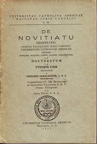 De Novitiatu Dissertatio Iudicio Facultatis Iuris Canonici Universtatis Catholicae Americae