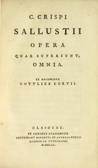 C. Crispi Sallustii Opera quae supersunt, omnia. Ex recensione Gottlieb Cortii